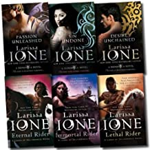 Lords of Deliverance & Demonica Novel Series Collection Larissa Ione 6 Books Set (Eternal Rider, Immortal Rider, Lethal Rider, Sin Undone, Desire Unchained, Passion Unleashed)