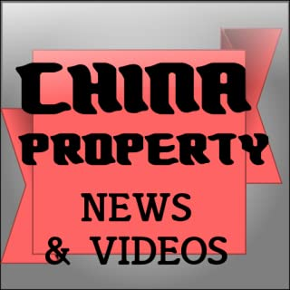CHINA PROPERTY NEWS & VIDEOS