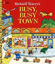[Busy Busy Town (Golden Look-Look Book)] [Scarry, Richard] [November, 2012]