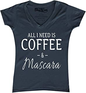 Shop4Ever All I Need is Coffee & Mascara Women's V-Neck T-Shirt Sayings Shirts Slim FIT