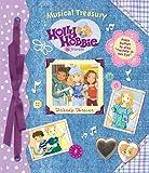 Holly Hobbie Friends Forever (Musical Treasury)