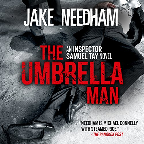 The Umbrella Man: An Inspector Samuel Tay Novel cover art