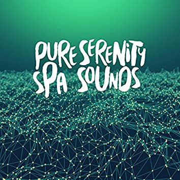 Pure Serenity Spa Sounds
