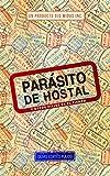 Parásito de hostal: Y otros viajes en el tiempo