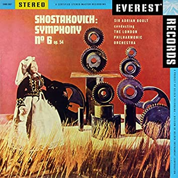 Shostakovich: Symphony No. 6, Op. 54 (Transferred from the Original Everest Records Master Tapes)