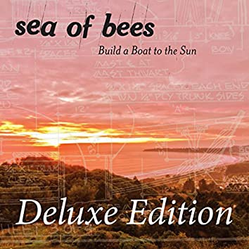 Build a Boat to the Sun (Deluxe Edition)