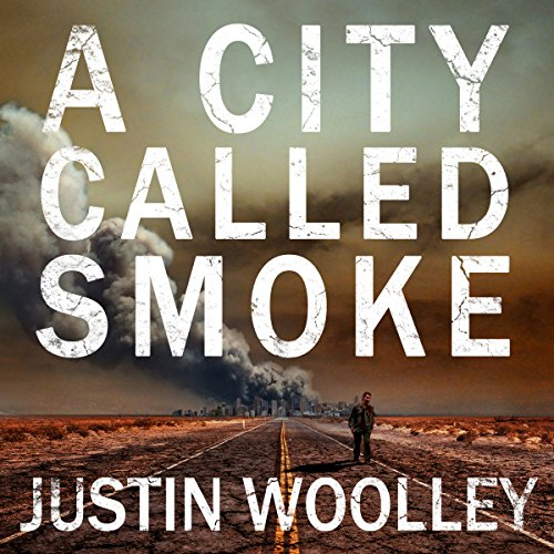 A City Called Smoke audiobook cover art