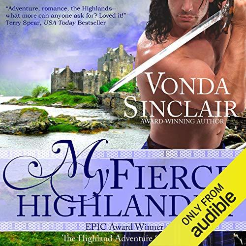 My Fierce Highlander: Highland Adventure, Book 1