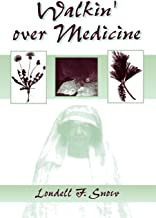 Walkin' Over Medicine (African American Life Series)