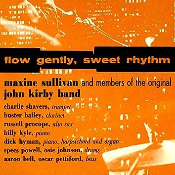 Flow Gently, Sweet Rhythm