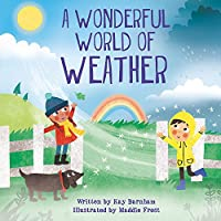 Look and Wonder: The Wonderful World of Weather