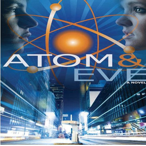 Atom and Eve audiobook cover art