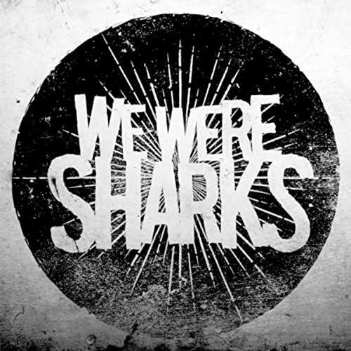 We Were Sharks feat. Jordan Black