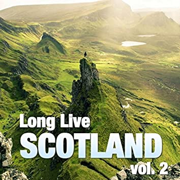 Long Live Scotland, vol. 2