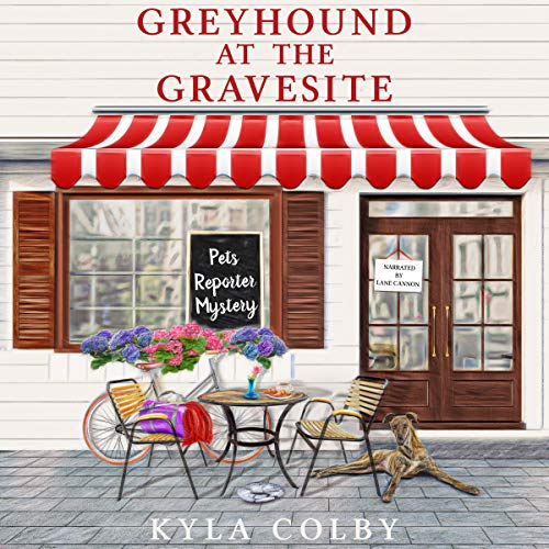 Greyhound at the Gravesite Audiobook By Kyla Colby cover art