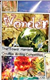 Wonder (Tower Hamlets Creative Writing Competition Book 2) (English Edition)