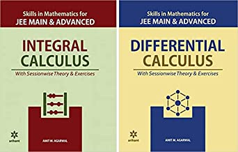 Integral Calculus and Differential Calculus combo (Skills in Mathematics) for Jee Mains and Advanced by Arihant & Amit M A...