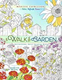 A Walk in the Garden: Inspirational Adult Coloring Book (Majestic Expressions)