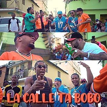 La Calle Ta Bobo