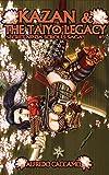 KAZAN & THE TAIYO LEGACY - Secret Ninja Scrolls Saga #1 (Italian Edition)