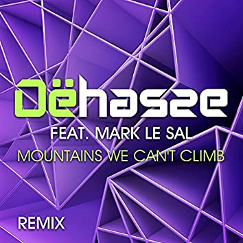 Mountains We Can't Climb (feat. Mark Le Sal)