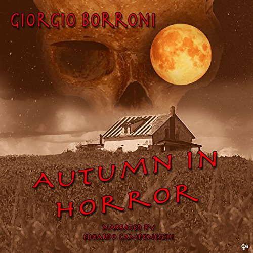 Autumn in horror Audiobook By Giorgio Borroni cover art
