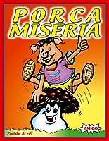 Porca Miseria - Multilingual