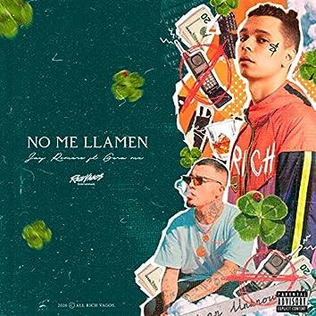 No Me Llamen (feat. Gera MX)