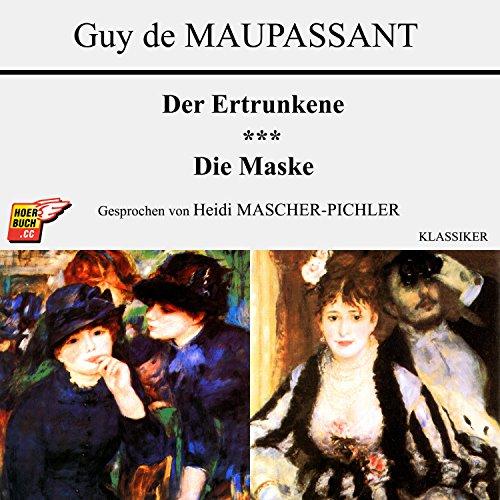 Der Ertrunkene / Die Maske audiobook cover art