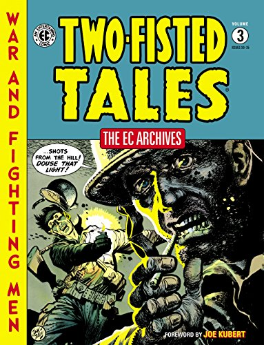 The EC Archives: Two-Fisted Tales Volume 3 (English Edition)