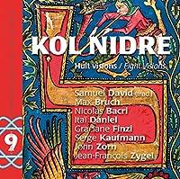 Kol Nidre: Eight Visions