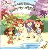 Strawberry Shortcake's Seaberry Mystery