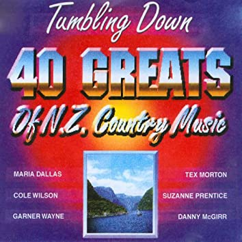 Tumbling Down - 40 Greats of N.Z. Country Music