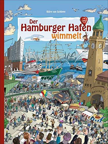 Der Hamburger Hafen wimmelt. Wuseliger Wimmelspaß in Deutschlands größtem Seehafen.