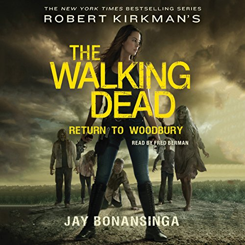 Robert Kirkman's The Walking Dead: Return to Woodbury audiobook cover art