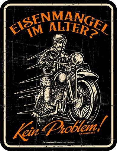RAHMENLOS Original Blechschild für den etwas älteren Biker: Eisenmangel - kein Problem!