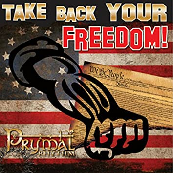 Take Back Your Freedom
