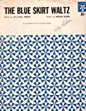 Sheet Music The Blue Skirt Waltz Mitchell Parish Vaclav Blaha