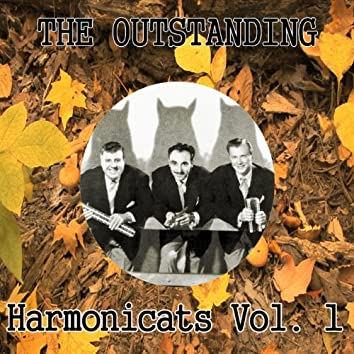 The Outstanding Harmonicats, Vol. 1