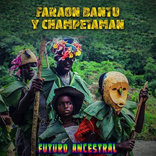 Faraón Bantú & Champeta Man