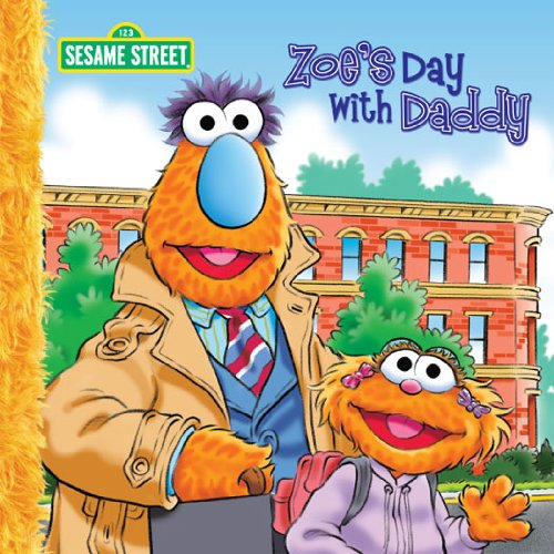 Zoe's Day with Daddy (Sesame Street) (English Edition)