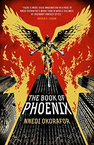 The Book of Phoenix eBook: Okorafor, Nnedi: Amazon.co.uk: Kindle Store