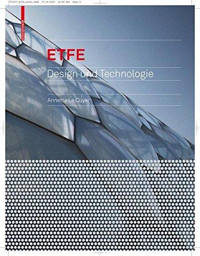 ETFE: Technologie und Entwurf