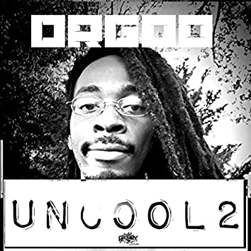 Uncool 2