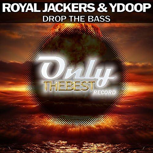 Royal Jackers & Ydoop