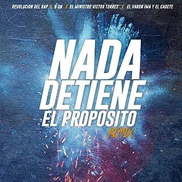 Nada Detiene el Propósito (Remix)
