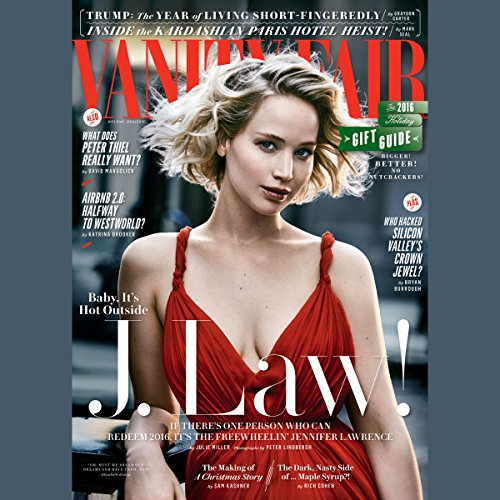Vanity Fair: January 2017 Issue                   By:                                                                                                                                 Vanity Fair                               Narrated by:                                                                                                                                 various narrators                      Length: 4 hrs and 17 mins     Not rated yet     Overall 0.0