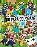 Super Mario Libro Para Colorear: Genial Super Mario Bros Libro Para Colorear Con Fantásticas Imágenes Para Niños De 4 a 8 Años