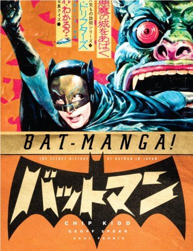 Bat-manga!: The Secret History of Batman in Japan by Chip Kidd (Editor) › Visit Amazon's Chip Kidd Page search results for this author Chip Kidd (Editor) (28-Aug-2008) Paperback