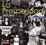 La Prosperidad. 1862-2012